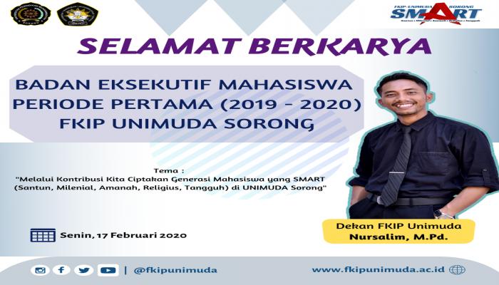 SELAMAT BERKARYA BEM PERDANA FKIP UNIMUDA SORONG PERIODE 2019 -2020
